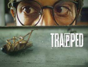 फिल्म रिव्यू : ट्रैप्ड